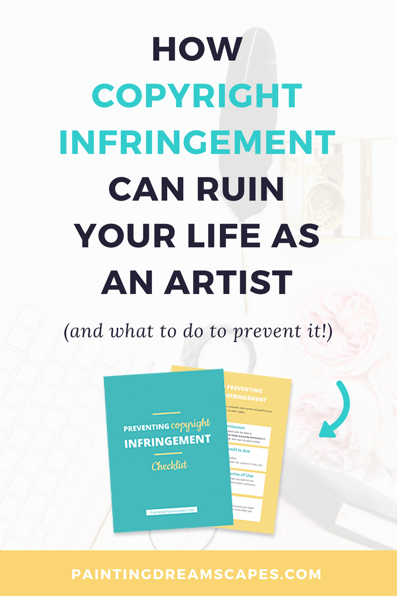 How copyright infringement can ruin your life as an artist - PaintingDreamscapes