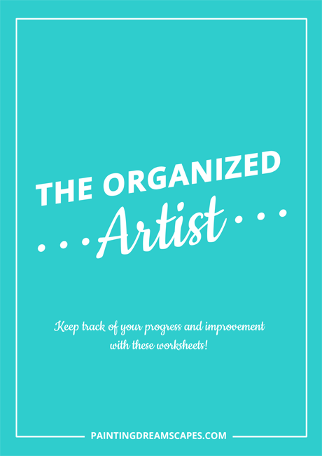 The Organized Artist Printable Worksheets - Work smart Improve Faster - Painting Dreamscapes