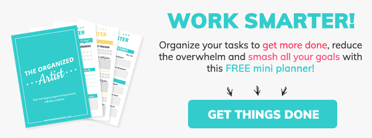 The Organized Artist Printable - Work smart Improve Faster - Painting Dreamscapes