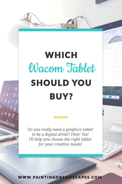 Which wacom tablet should you buy featured - painting dreamscapes