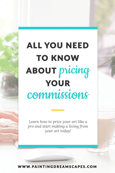 how to price your art commissions - the ultimage guide to pricing your art commissions - painting dreamscapes 2