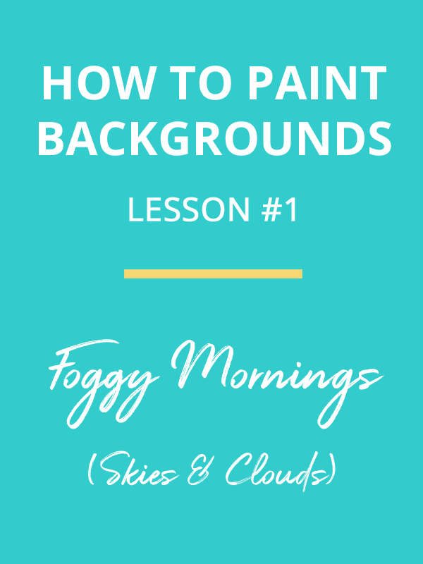 how to paint backgrounds - foggy morning - painting dreamscapes video tutorial