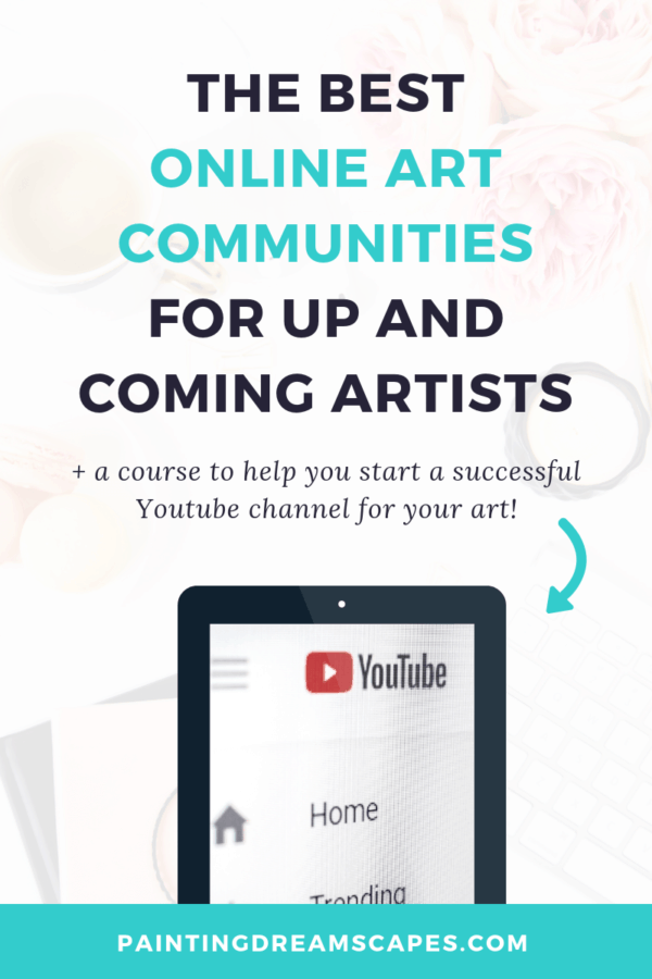 the best online art communities for up and coming artists to promote their art - Painting Dreamscapes