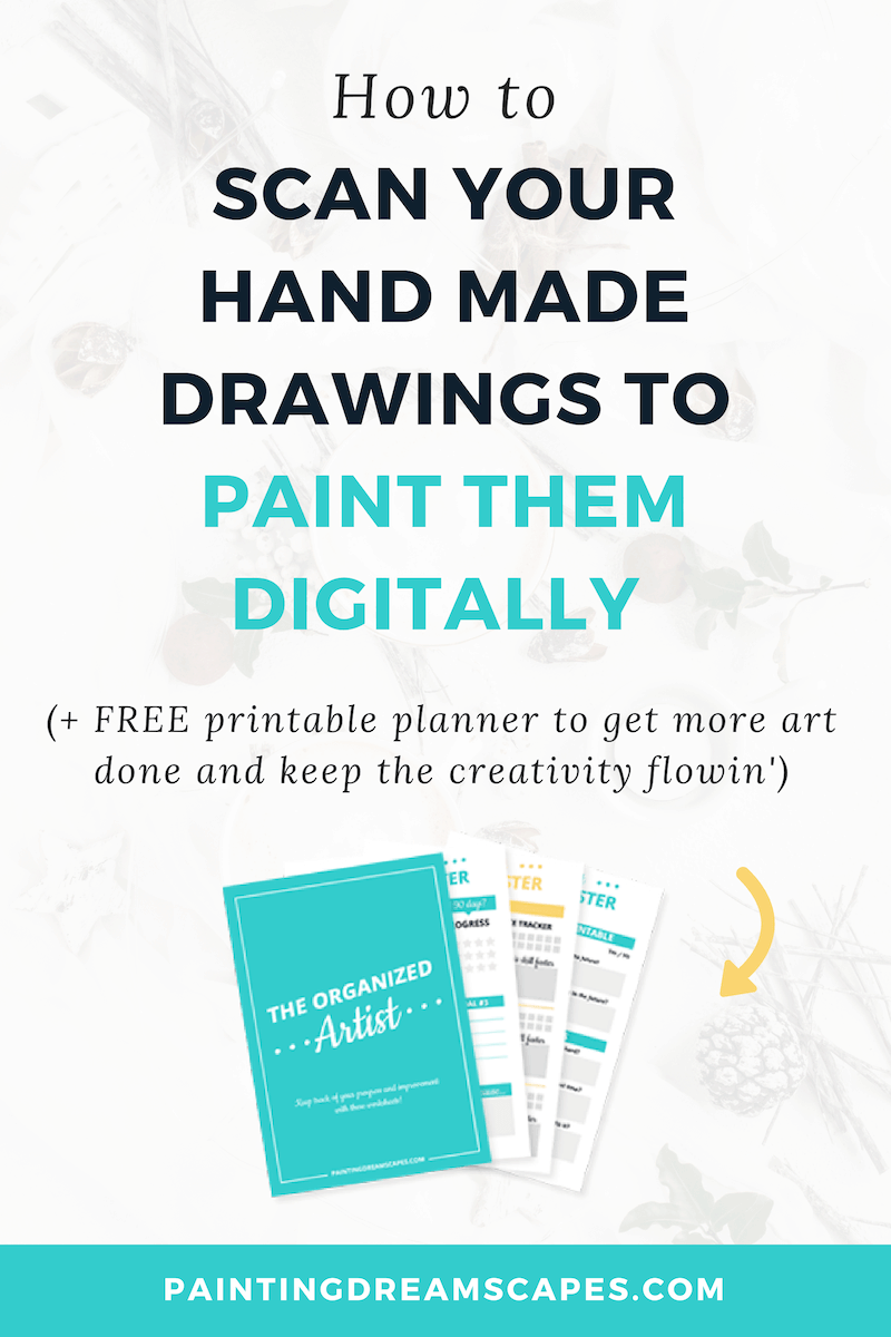 How to scan your drawings to paint them digitally - includes printable planner for artists