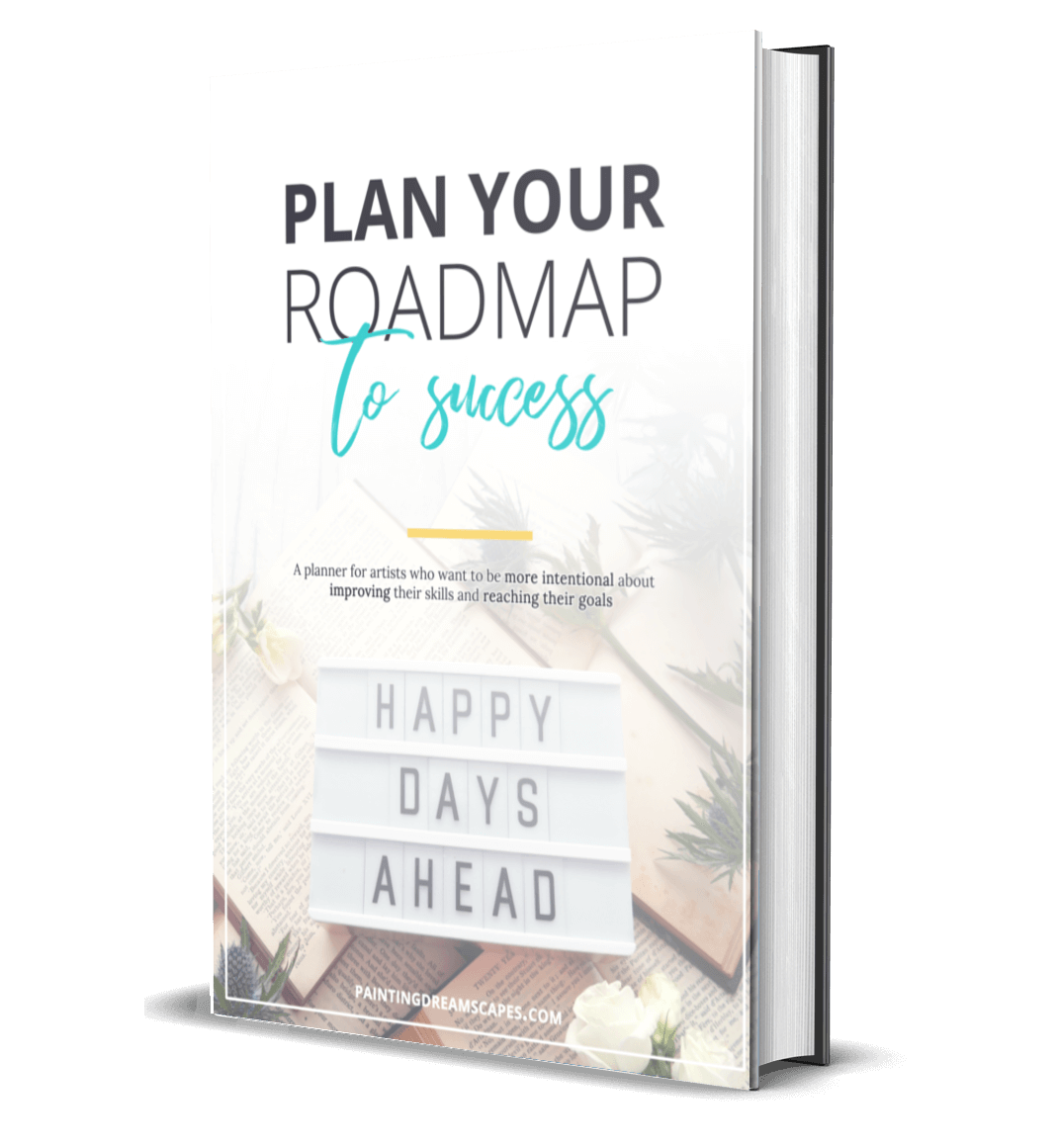 Plan your roadmap to success - Planner - Painting Dreamscapes book