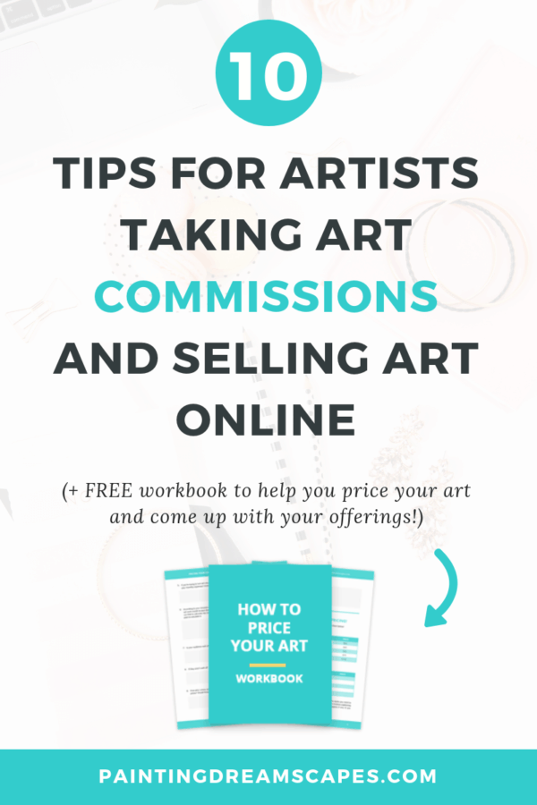 10 tips for artists taking commissions and selling art online blog post cover - Painting Dreamscapes