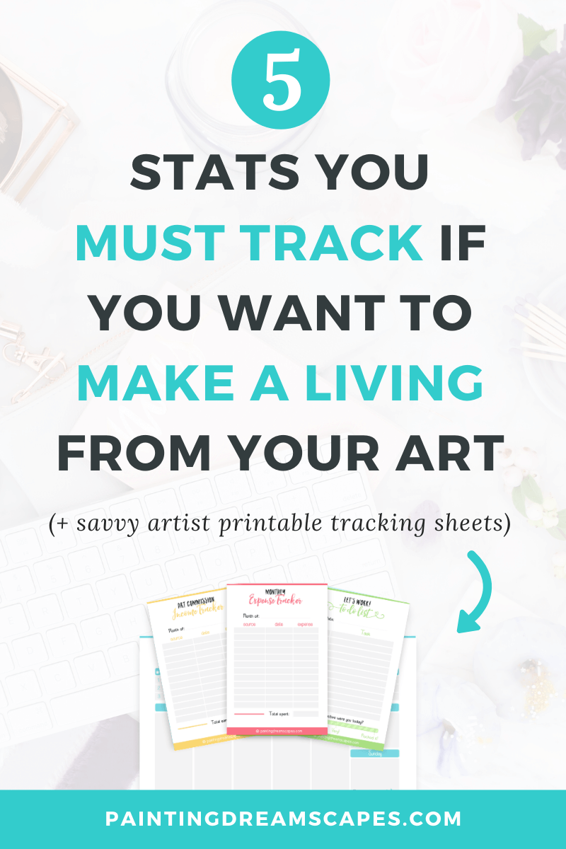 5 stats you must track if you want to make a living from your art cover- Painting Dreamscapes