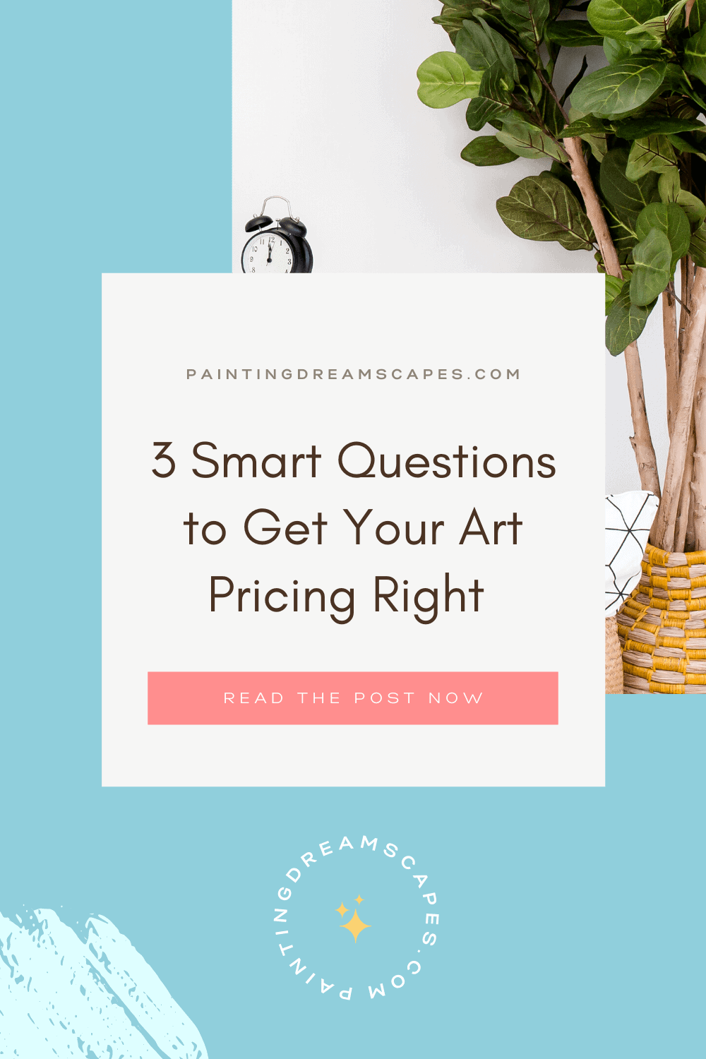 3 Smart questions to get your art pricing right and actually hit your revenue goals - Painting Dreamscapes