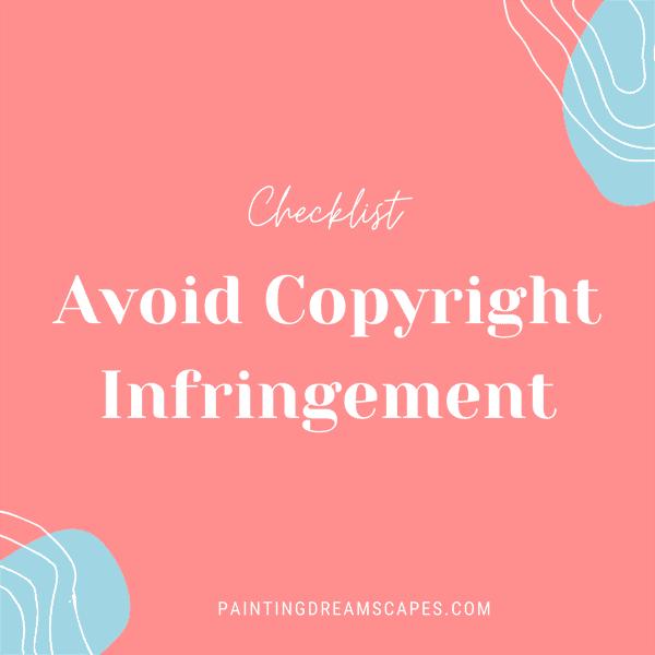 avoid copyright infringement checklist