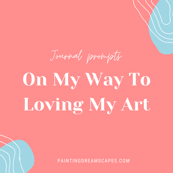 on my way to loving my art journal prompts